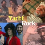 Yacht Rock – the series