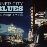 Ten Songs a Week – Inner City Blues