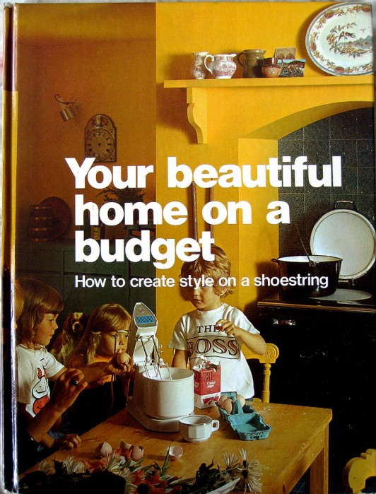 Your Beautiful Home on a Budget 1970s