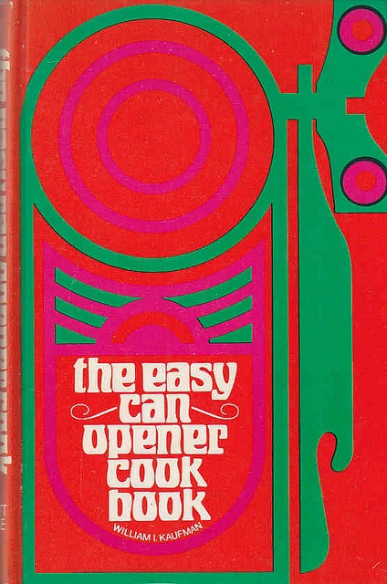 The Easy Can Opener Cookbook