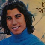 Unexpected Gems – John Travolta A Girl Like You