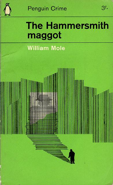 The Hammersmith Maggot