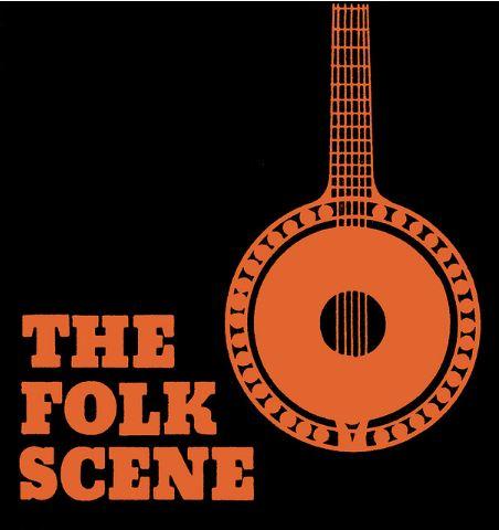 The Folk Scene