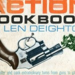 Len Deighton&#8217;s Action Cook Book