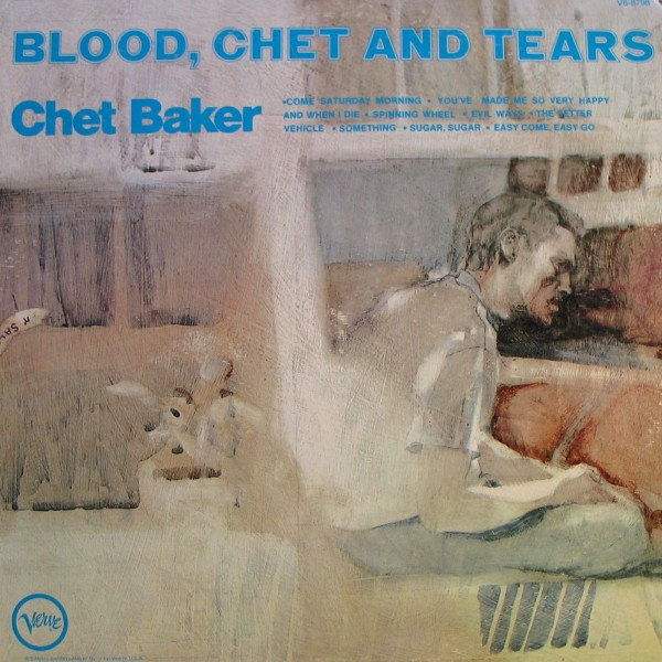 Blood, Chet and Tears