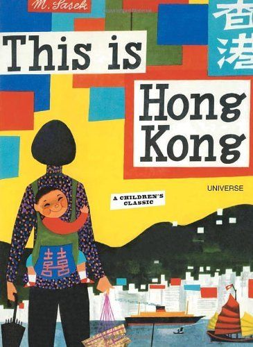 Miroslav Sasek - This is Hong Kong