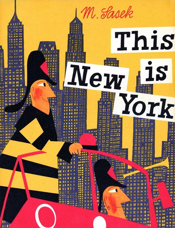 Miroslav Sasek - This is New York
