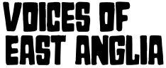 Voices of East Anglia