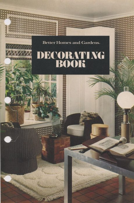 Better Homes and Gardens Decorating Book 1975 – Voices of ...